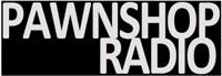 Pawnshop Radio